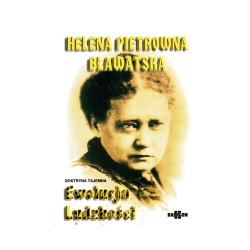 Helena P Bławatska - Ewolucja Ludzkości - Doktryna tajemna