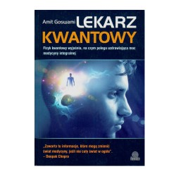 Lekarz Kwantowy - Amit Goswami