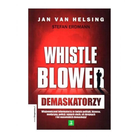 Demaskatorzy - Whistleblower  Jan Van Helsing