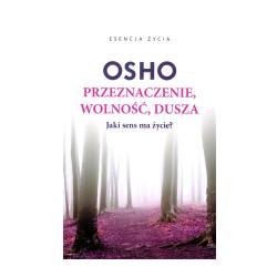 Przeznaczenie, wolność, dusza - Osho