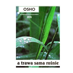 A trawa sama rośnie - Osho
