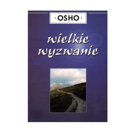 Wielkie wyzwanie - Osho