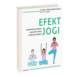 Efekt jogi - Liz Owen, Holly Lebowitz Rossi, dr Chris C. Streeter