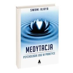 Medytacja psychologia jogi w praktyce - Swami Ajaya