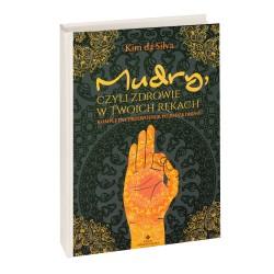 Mudry, czyli zdrowie w Twoich rękach -  Kompletny przewodnik po jodze dłoni