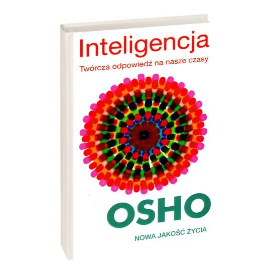 Inteligencja. Twórcza odpowiedź na nasze czasy - OSHO