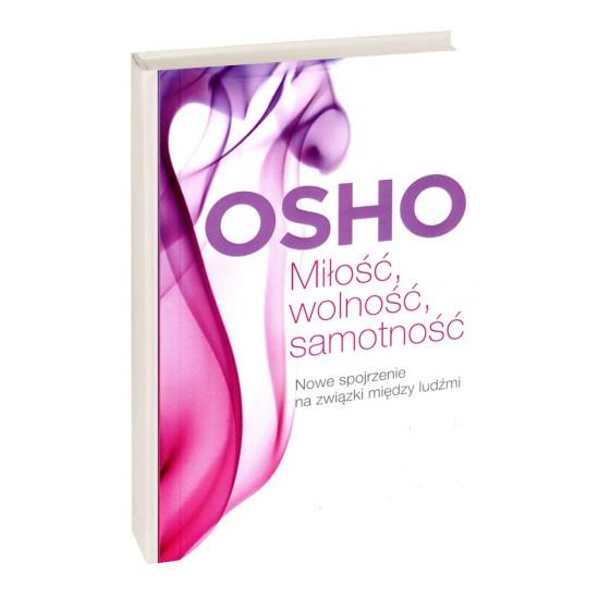 Miłość, wolność, samotność - Osho