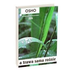 A trawa sama rośnie - Osho