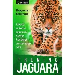 Trening Jaguara. Obudź w sobie pewność siebie i osiągaj zamierzone cele - Dagmara Gmitrzak