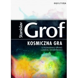 Kosmiczna gra - Stanislav Grof