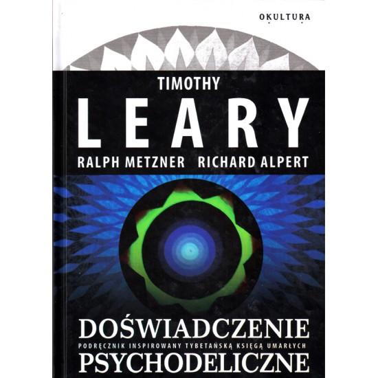 Doświadczenie psychodeliczne - Timothy Leary