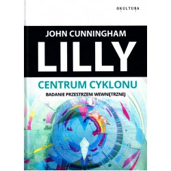 Centrum cyklonu - John C. Lilly