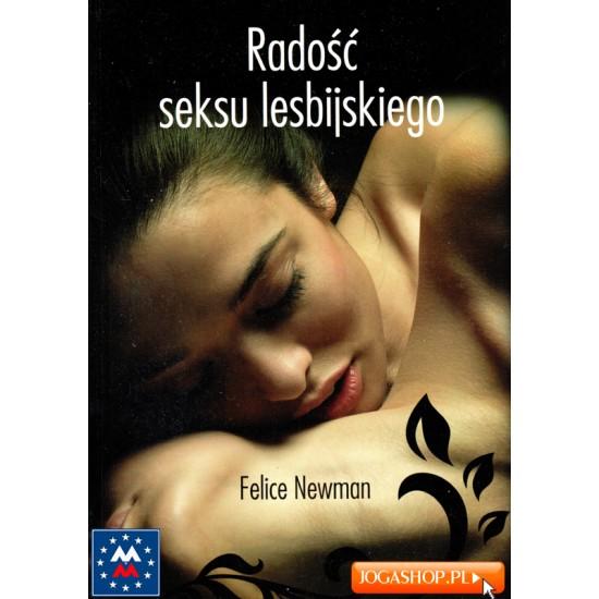 Radość seksu lesbijskiego - Felice Newman