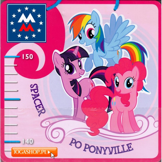 My Little Pony. Miarka wzrostu - Spacer po Ponyville