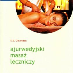 Ajurwedyjski masaż leczniczy - S V Govindan