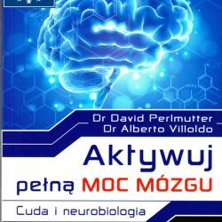 Aktywuj Pełną Moc Mózgu - DR DAVID PERLMUTTER
