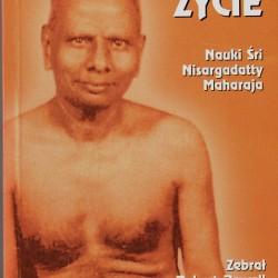 Błogie życie Nauki Śri Nisargadatty Maharaja - Robert Powell