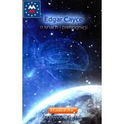 Edgar Cayce o snach i prekognicji - Harmon H. Bro