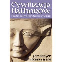 Tom Kenyon, Virginia Essene - Cywilizacja Hathorów
