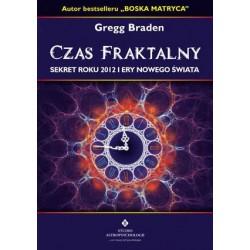Gregg Braden - Czas fraktalny