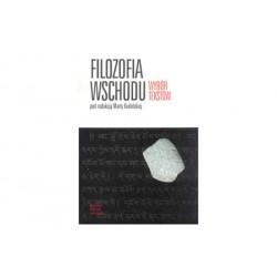 FILOZOFIA WSCHODU - Wybór tekstów - Marta Kudelska