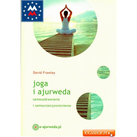 Joga i ajurweda - Dawid Frawley