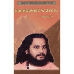 Duchowość W Życiu Wykłady - Swami Shuddhananda Giri