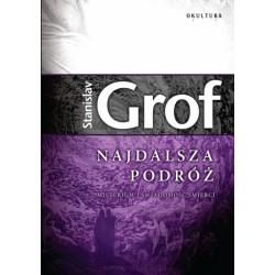 Stanislav Grof - Najdalsza podróż