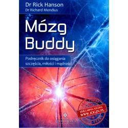Mózg Buddy Podręcznik do osiągania szczęścia miłości i mądrości - DR RICK HANSON