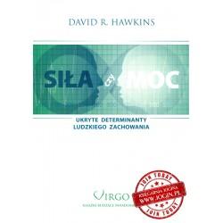 DAVID R HAWKINS - Siła Czy Moc Ukryte Determinanty Ludzkiego Zachowania