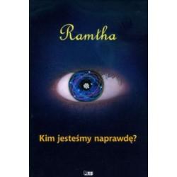 Ramtha - Kim Jesteśmy Naprawdę?