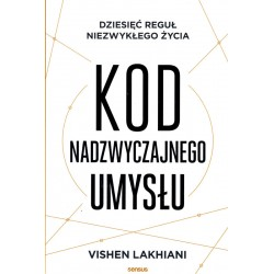 Kod nadzwyczajnego umysłu - Vishen Lakhiani
