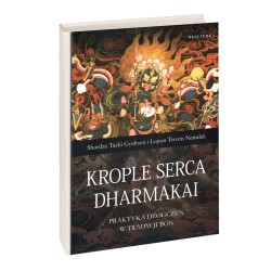 Krople Serca Dharmakai - Shardza Tashi Gyaltsen i Lopon Tenzin Namdak