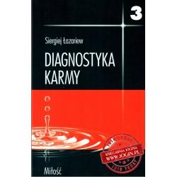 Diagnostyka Karmy Miłość część 3 - SERGIEJ ŁAZARIEW