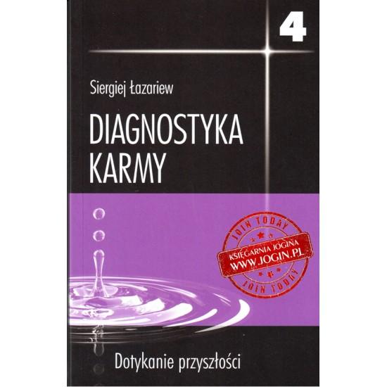 Diagnostyka Karmy Dotykanie Przyszłości część 4 - SERGIEJ ŁAZARIEW