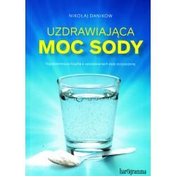 Uzdrawiająca moc sody - Nikołaj Danikow
