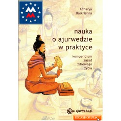 Nauka o ajurwedzie w praktyce - Acharya Balkrishna