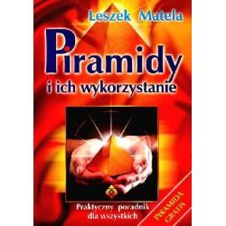 Leszek Matela - Piramidy i ich wykorzystanie