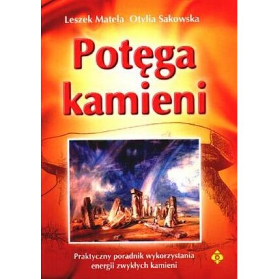 Leszek Matela, Otylia Sakowska - Potęga kamieni