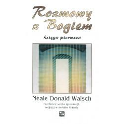 Neale Donald Walsch - Rozmowy z Bogiem księga pierwsza
