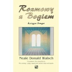 Neale Donald Walsch - Rozmowy z Bogiem Księga druga