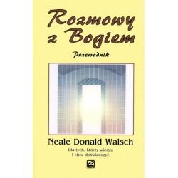 Neale Donald Walsch - Rozmowy z Bogiem Przewodnik