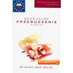 Seksualne Przebudzenie Kobiet - Dr Shakti Mari Malan