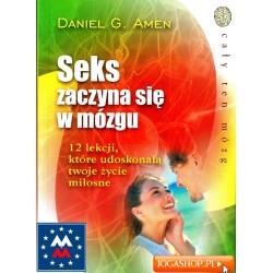Seks zaczyna się w mózgu - Daniel G Amen