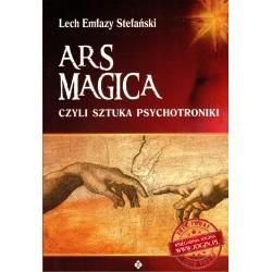 Ars Magica czyli Sztuka Psychotroniki - LECH EMFAZY STEFAŃSKI