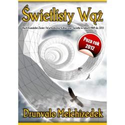 Drunvalo Melchizedek - Świetlisty Wąż
