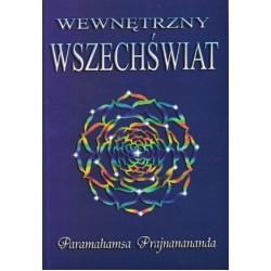 Wewnętrzny wszechświat - Paramahamsa Prajnanananda