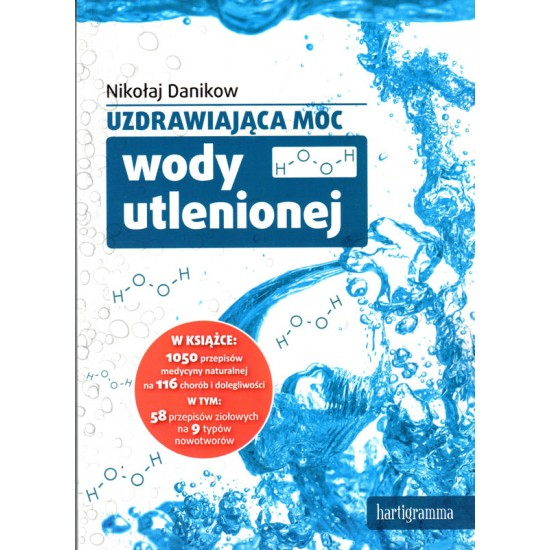 Uzdrawiająca moc wody utlenionej - Nikołaj Danikow