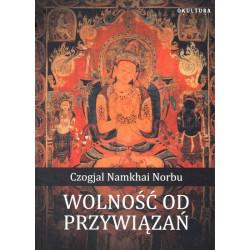 Wolność od przywiązań - Czogjal Namkhai Norbu