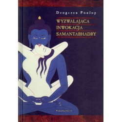 Dzogczen Ponlop Rinpocze - Wyzwalająca inwokacja Samantabhadry